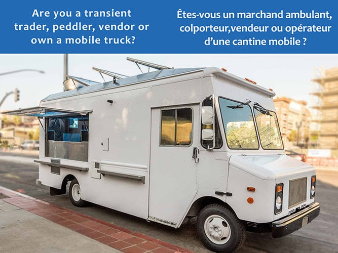 Are you a transient trader, peddler, vendor or a mobile food truck operator?
