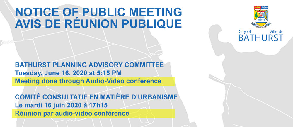 PUBLIC NOTICE - Bathurst Planning Advisory Committee Meeting