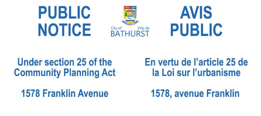 PUBLIC NOTICE (Under Section 25 of the Community Planning Act)